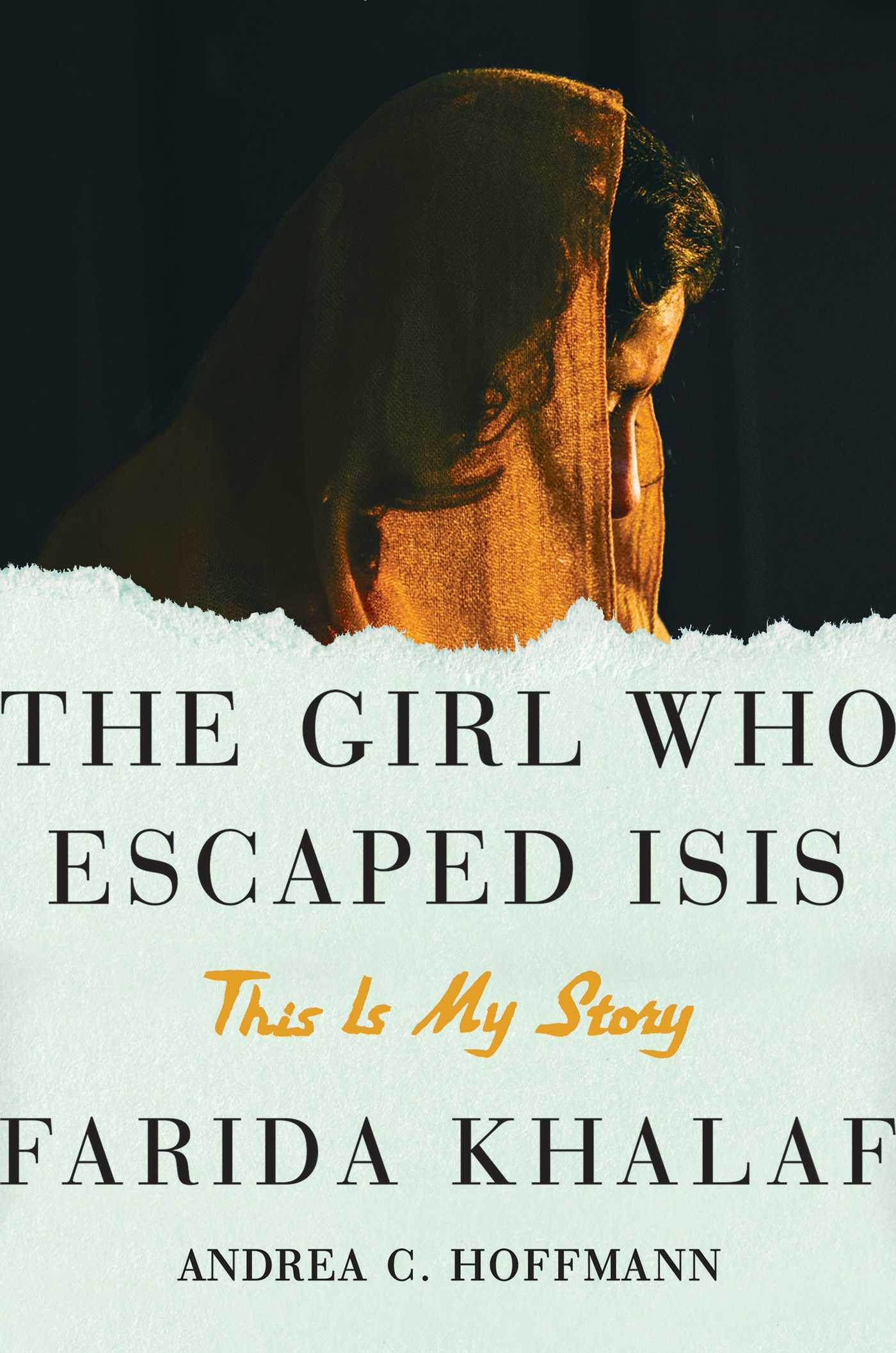 The girl who escaped isis 9781501131714 hr
