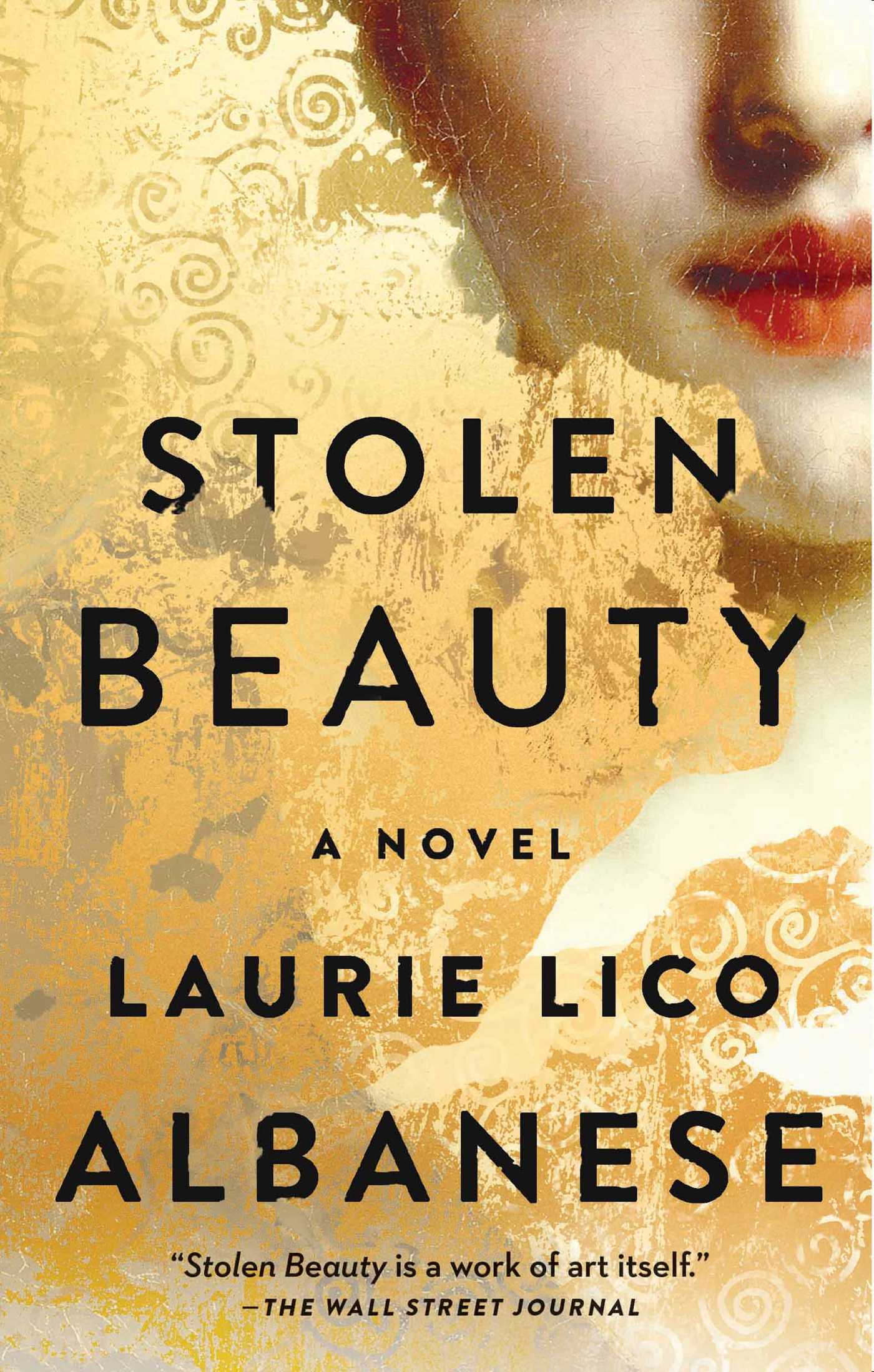 Stolen Beauty | Book by Laurie Lico Albanese | Official Publisher ...