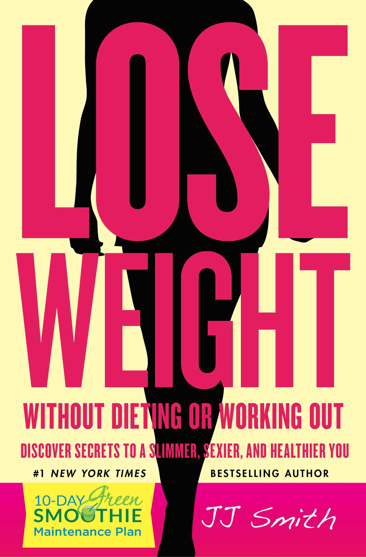 Lose Weight Without Dieting Or Working Out Book By Jj Smith Official Publisher Page Simon Schuster