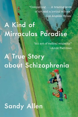 A Kind of Mirraculas Paradise | Book by Sandy Allen | Official