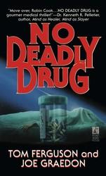 NO DEADLY DRUG