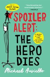 Spoiler Alert: The Hero Dies