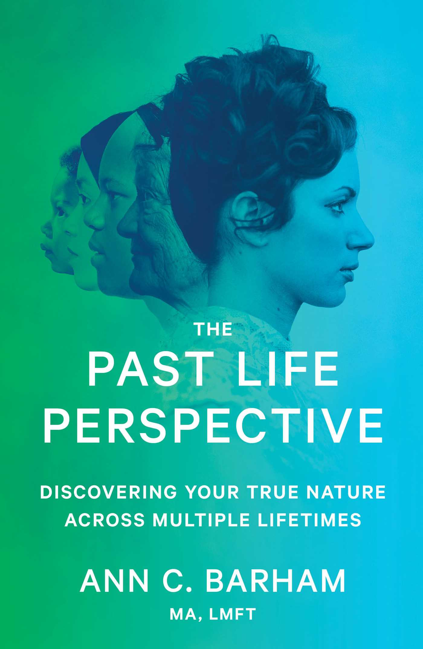The past life perspective 9781501135736 hr