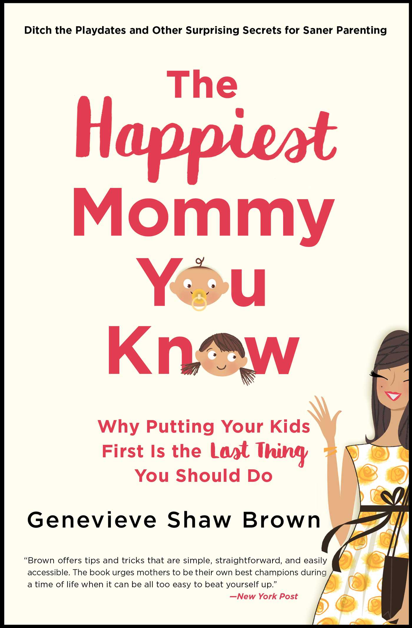 The happiest mommy you know 9781501135798 hr