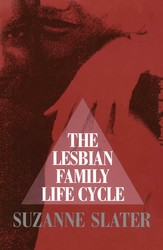 The Lesbian Family Life Cycle