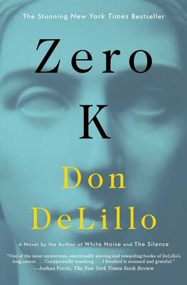 Zero K Book By Don Delillo Official Publisher Page Simon