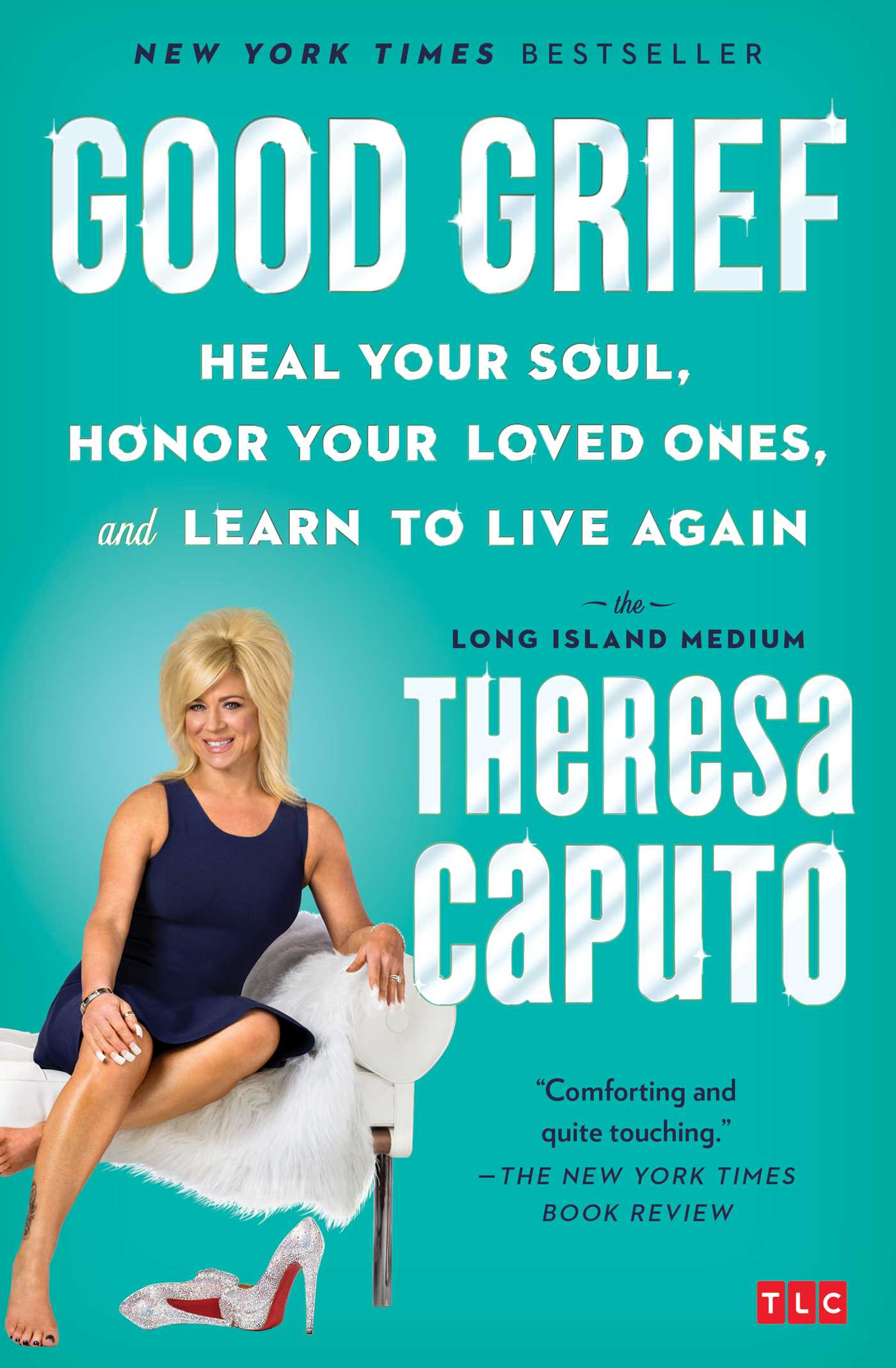Good Grief Book By Theresa Caputo Official Publisher