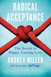 Buy Radical Acceptance: The Secret to Happy, Lasting Love