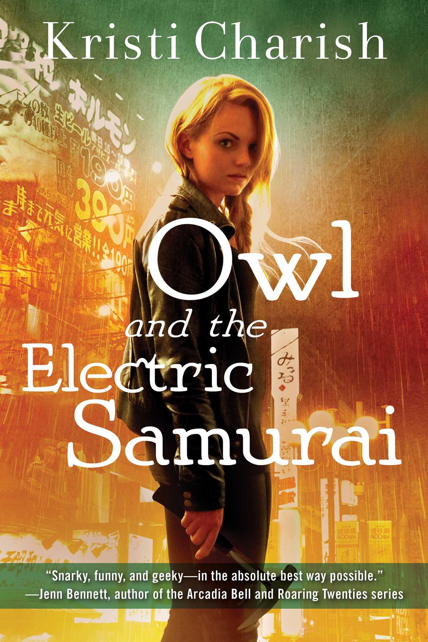 Owl and the Electric Samurai   Book by Kristi Charish