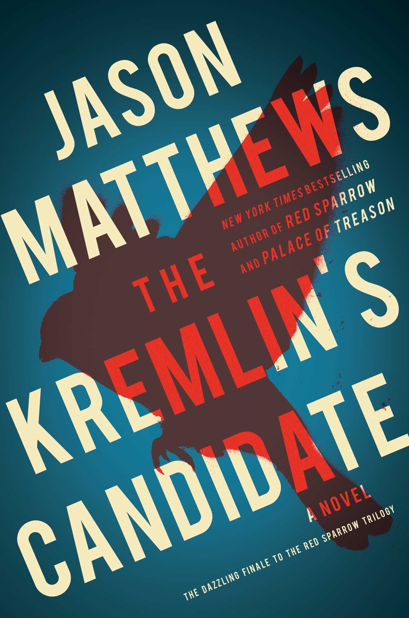 The kremlins candidate 9781501140082 hr