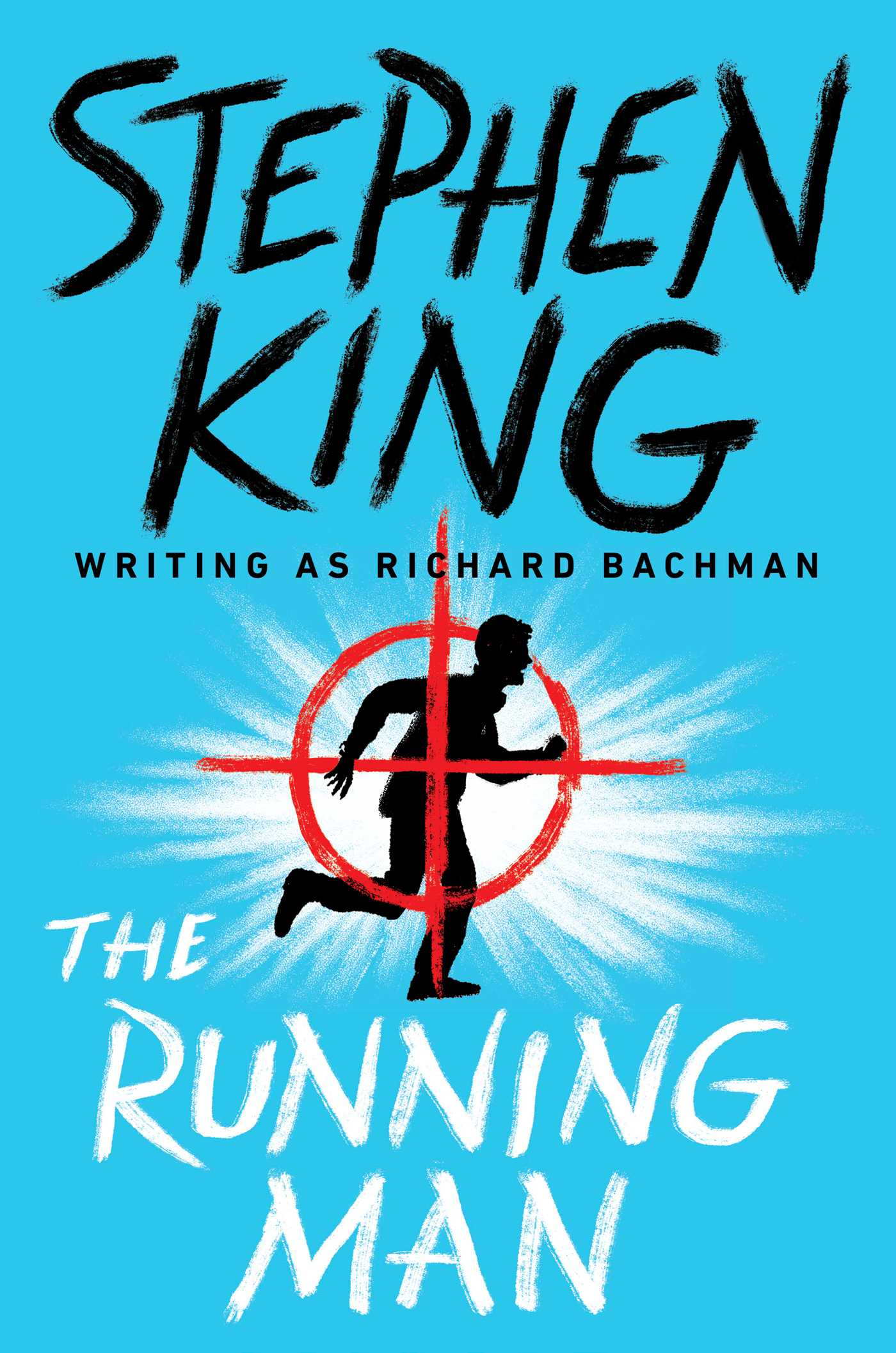 The Running Man eBook by Stephen King | Official Publisher