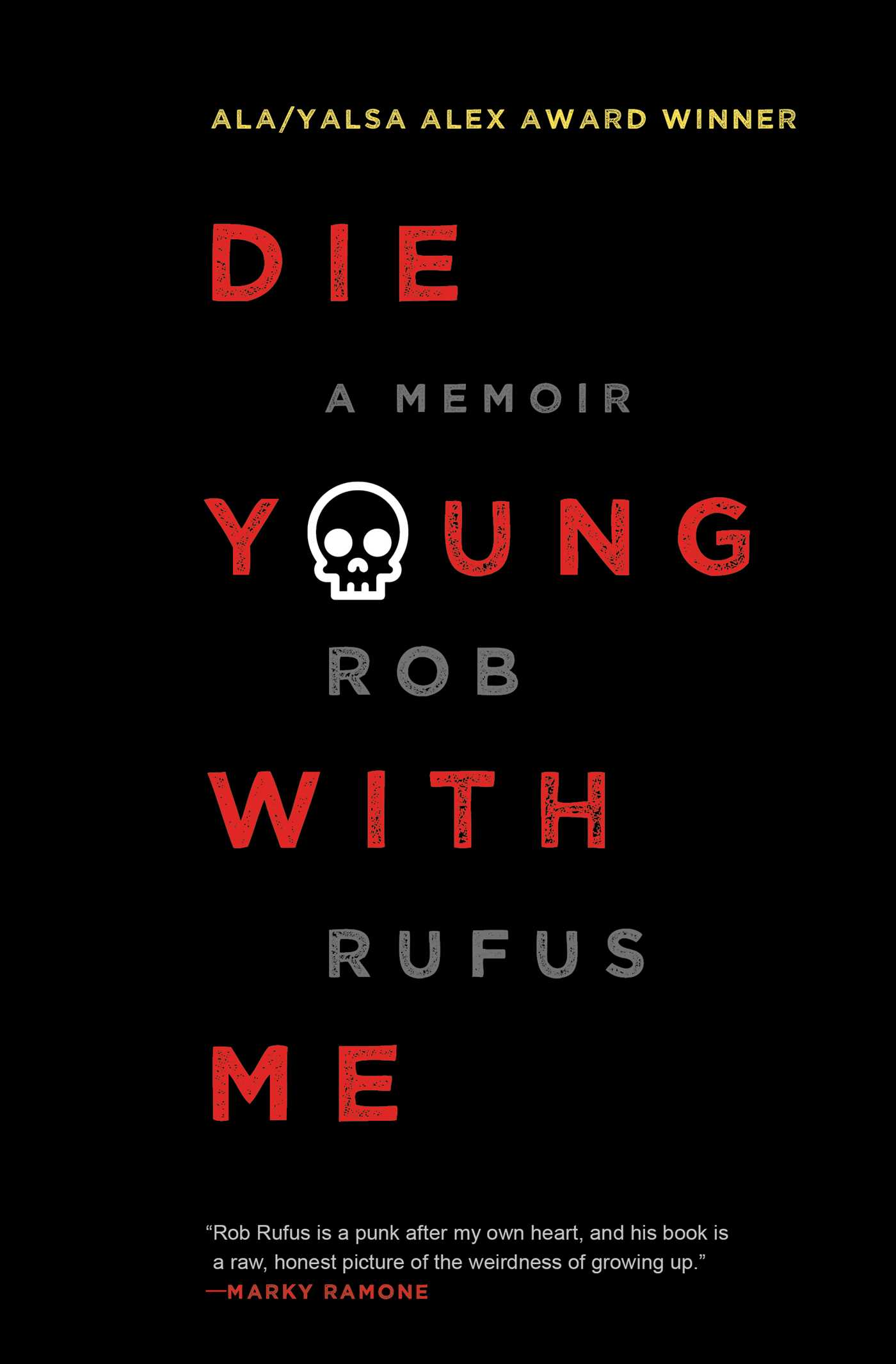 Die young with me 9781501142628 hr