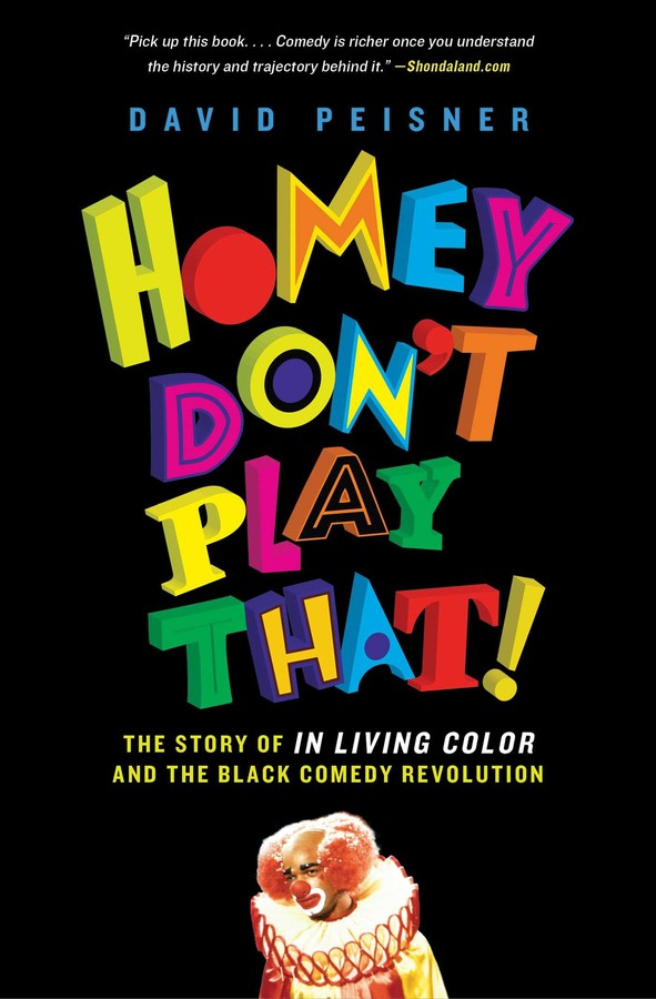 Homey Don't Play That! | Book by David Peisner | Official Publisher