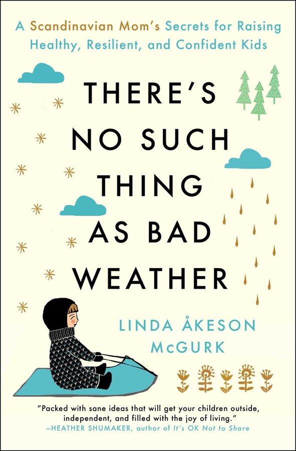 There S No Such Thing As Bad Weather Book By Linda Keson