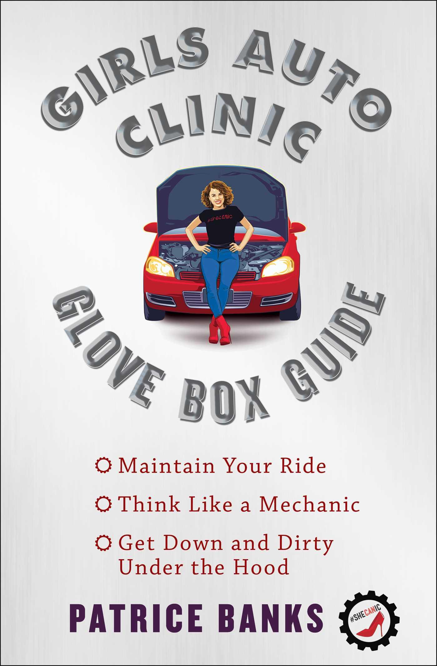 Girls auto clinic glove box guide 9781501144110 hr