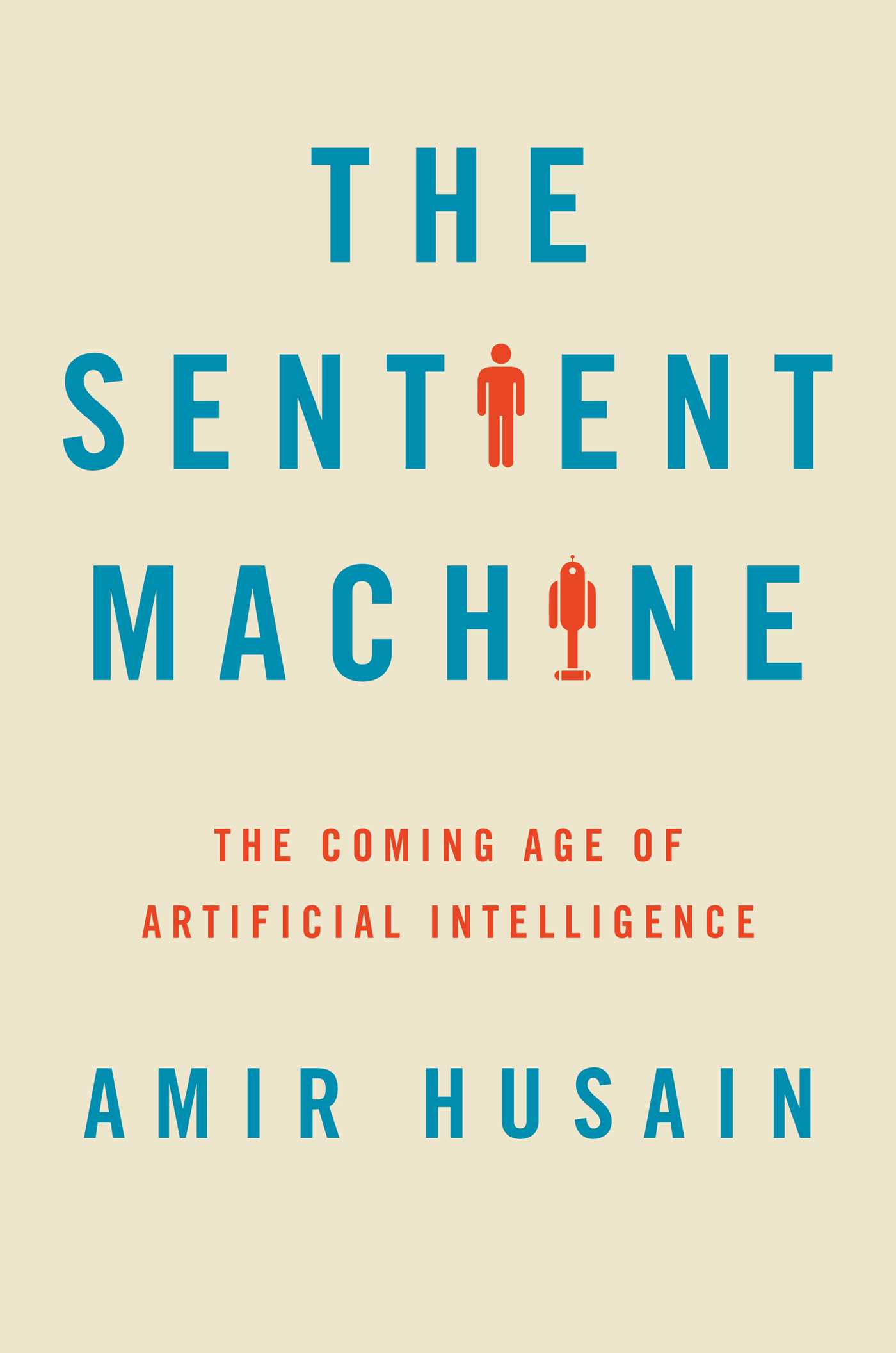 The sentient machine book by amir husain official publisher page the sentient machine 9781501144677 hr fandeluxe Choice Image