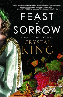 Feast of Sorrow | Book by Crystal King | Official Publisher Page