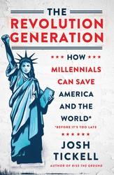 The revolution generation 9781501146091