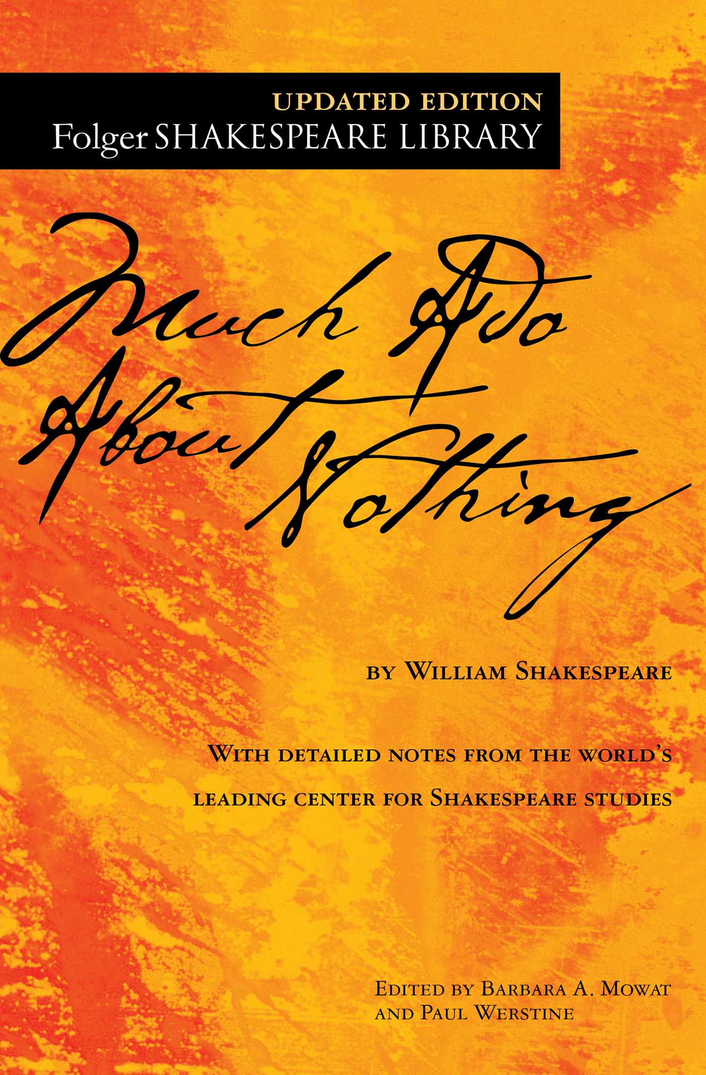 Much Ado About Nothing Book By William Shakespeare Dr Barbara A Mowat Paul Werstine Official Publisher Page Simon Schuster