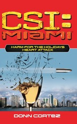CSI: Miami: Harm for the Holidays: Heart Attack