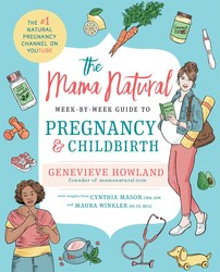 The Mama Natural Week-by-Week Guide to Pregnancy and Childbirth book cover