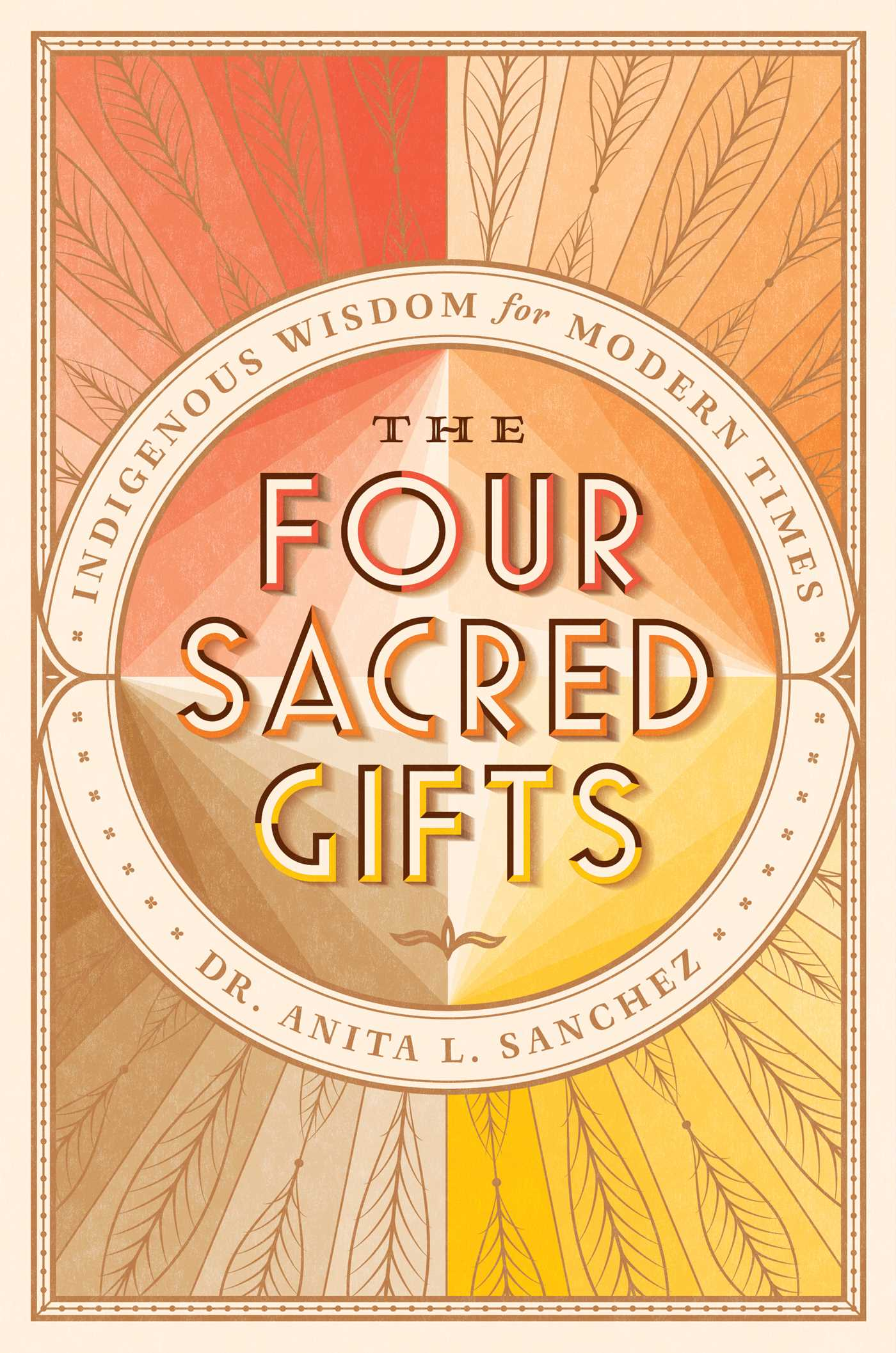 The four sacred gifts 9781501150708 hr