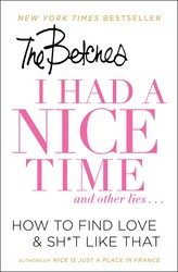 Buy I Had a Nice Time And Other Lies…: How to Find Love & Sh*t Like That