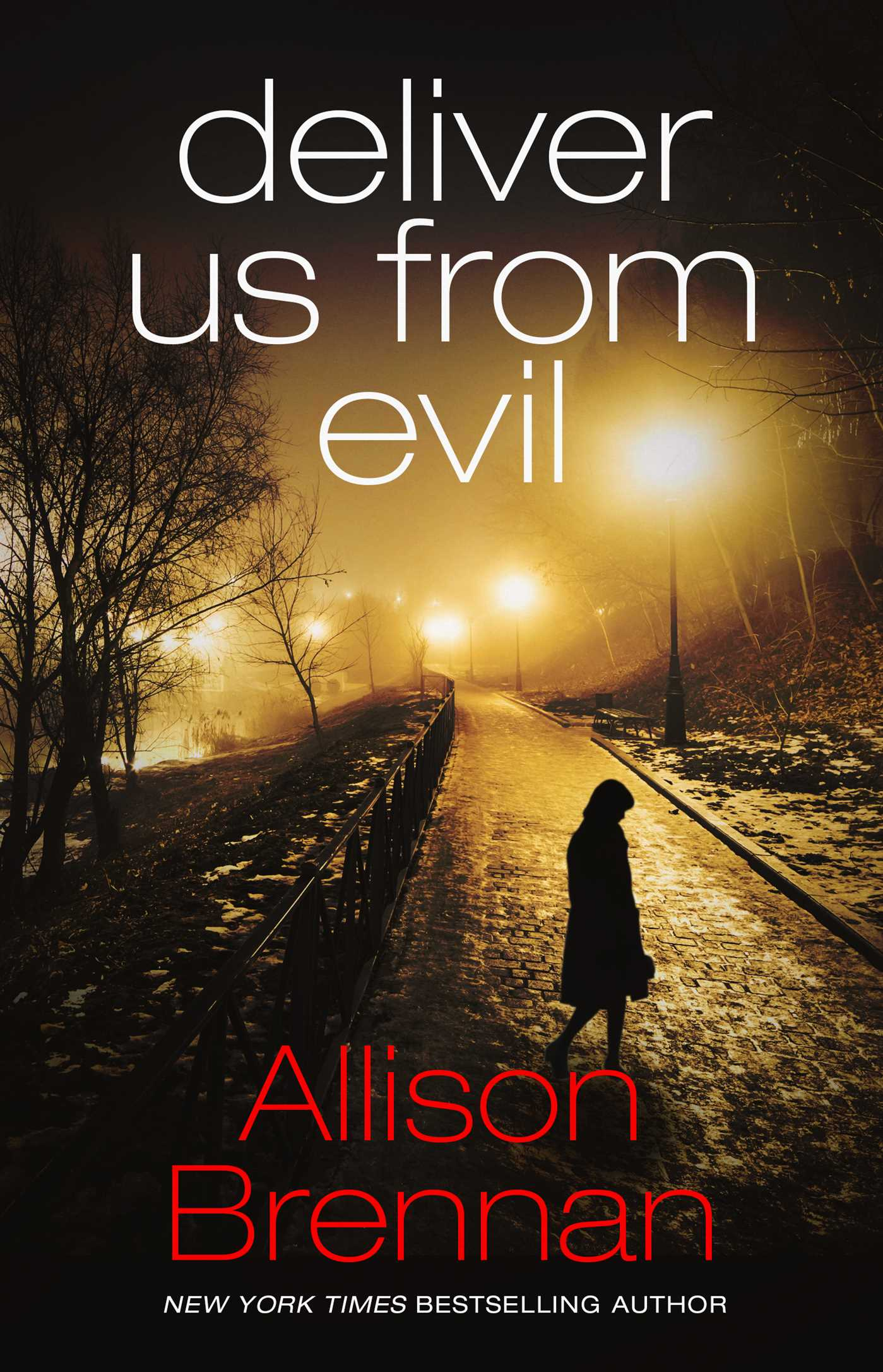 Deliver Us From Evil eBook by Allison Brennan | Official ...  Deliver Us From...