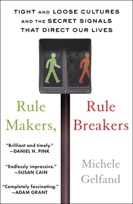 Miraculous Rule Makers Rule Breakers Book By Michele Gelfand Machost Co Dining Chair Design Ideas Machostcouk