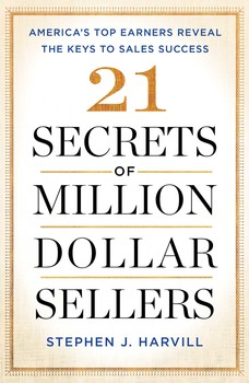 21 secrets of million dollar sellers book by stephen j harvill 21 secrets of million dollar sellers fandeluxe Images