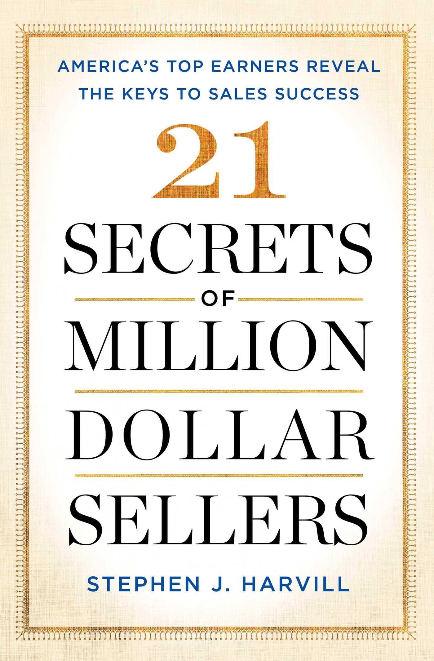 21-secrets-of-million-dollar-sellers-9781501153464_hr.jpg