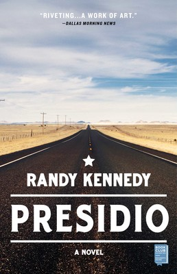 Presidio | Book by Randy Kennedy | Official Publisher Page | Simon