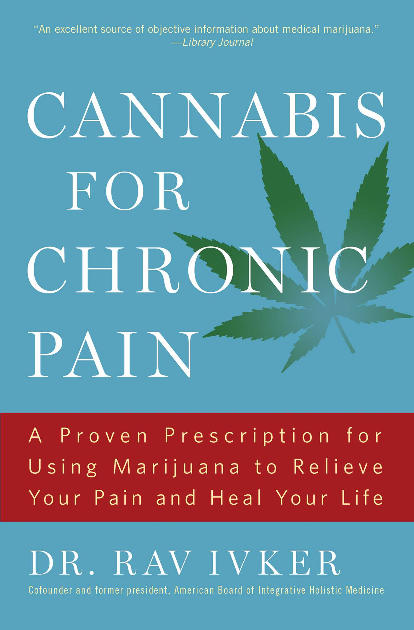 Cannabis for chronic pain 9781501155901 hr