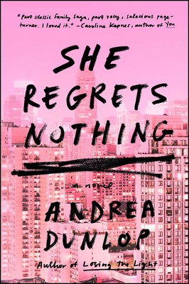 She Regrets Nothing eBook by Andrea Dunlop | Official
