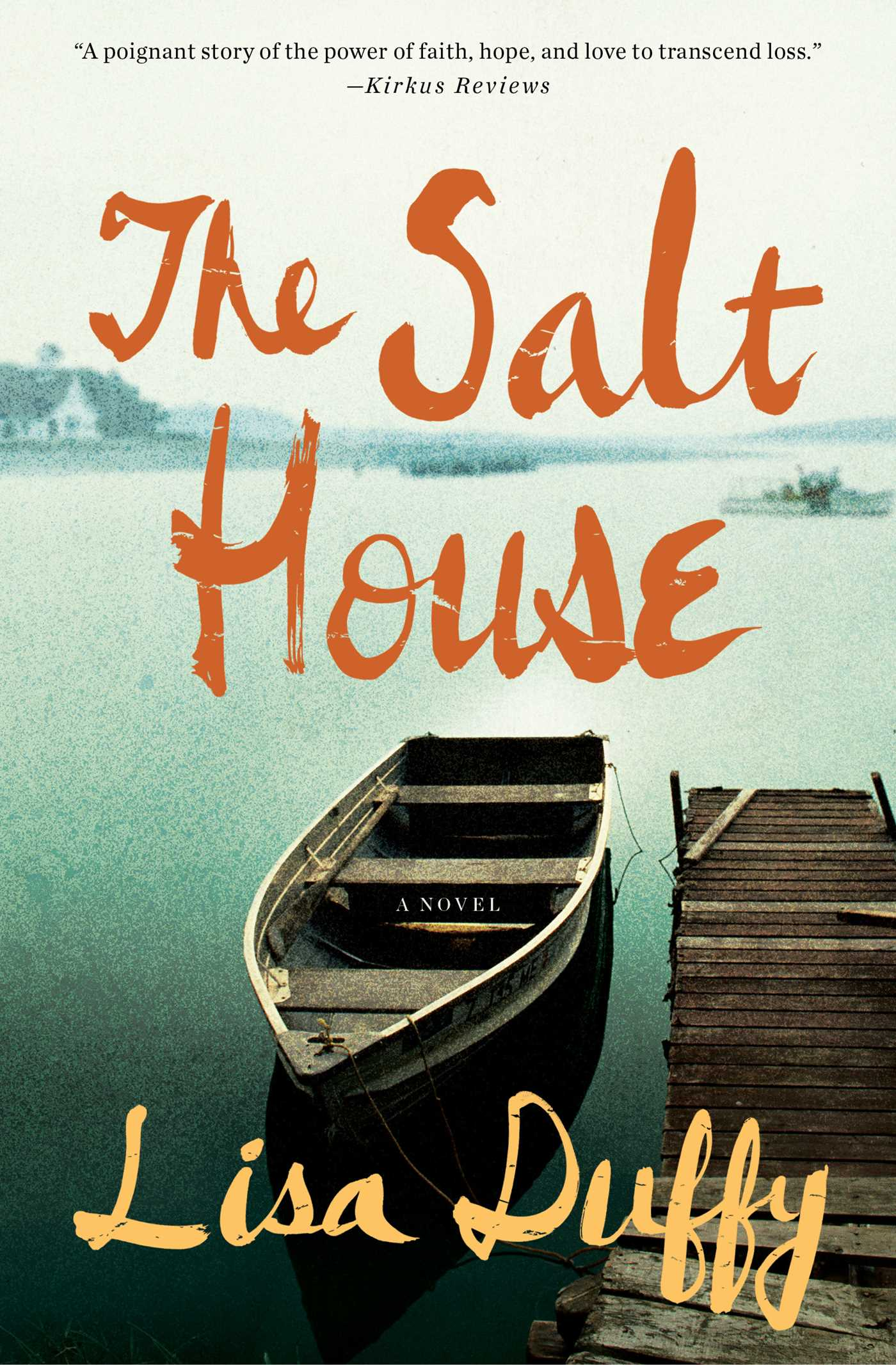 The Salt House | Book by Lisa Duffy | Official Publisher Page