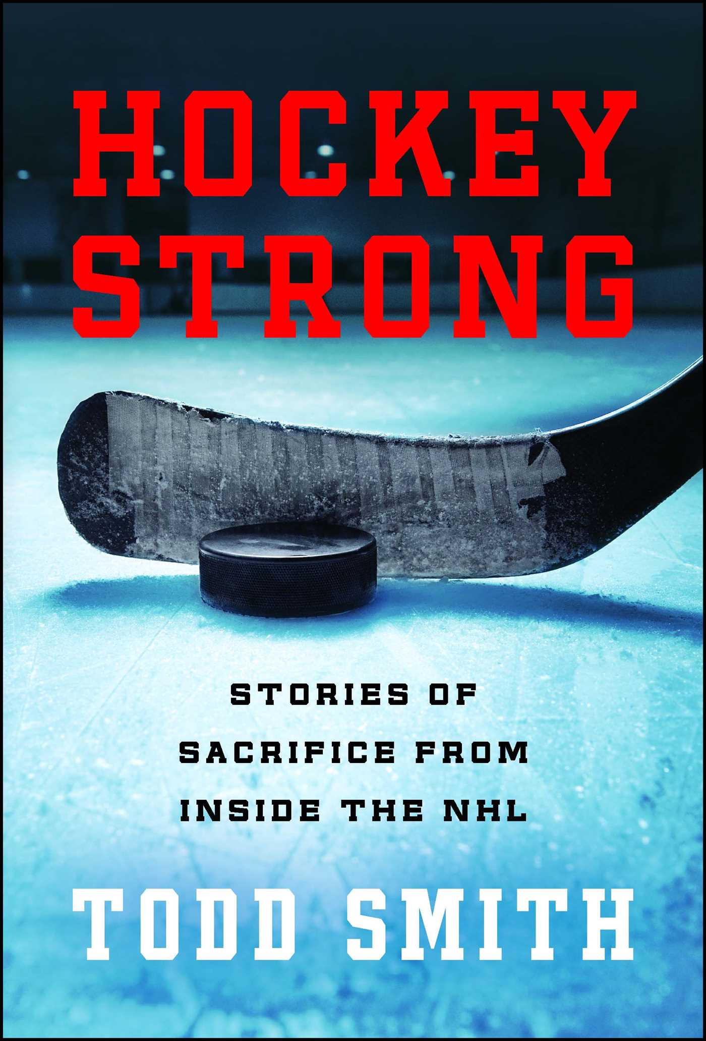 Hockey strong 9781501157233 hr