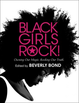 Black Girls Rock book cover