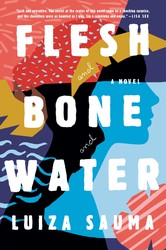 Flesh and bone and water 9781501158025