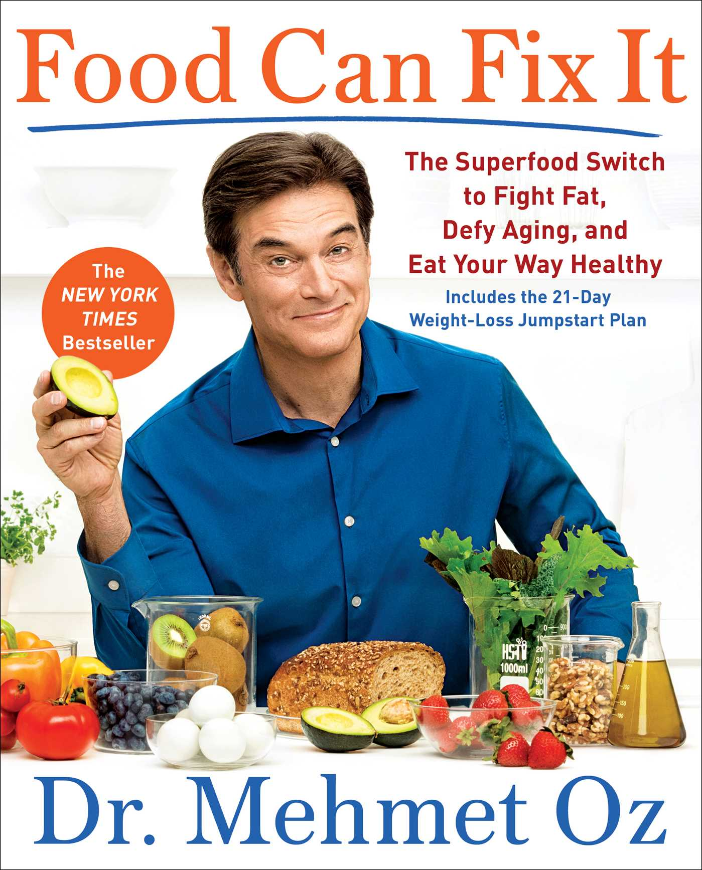 Food Can Fix It | Book by Mehmet Oz | Official Publisher ...