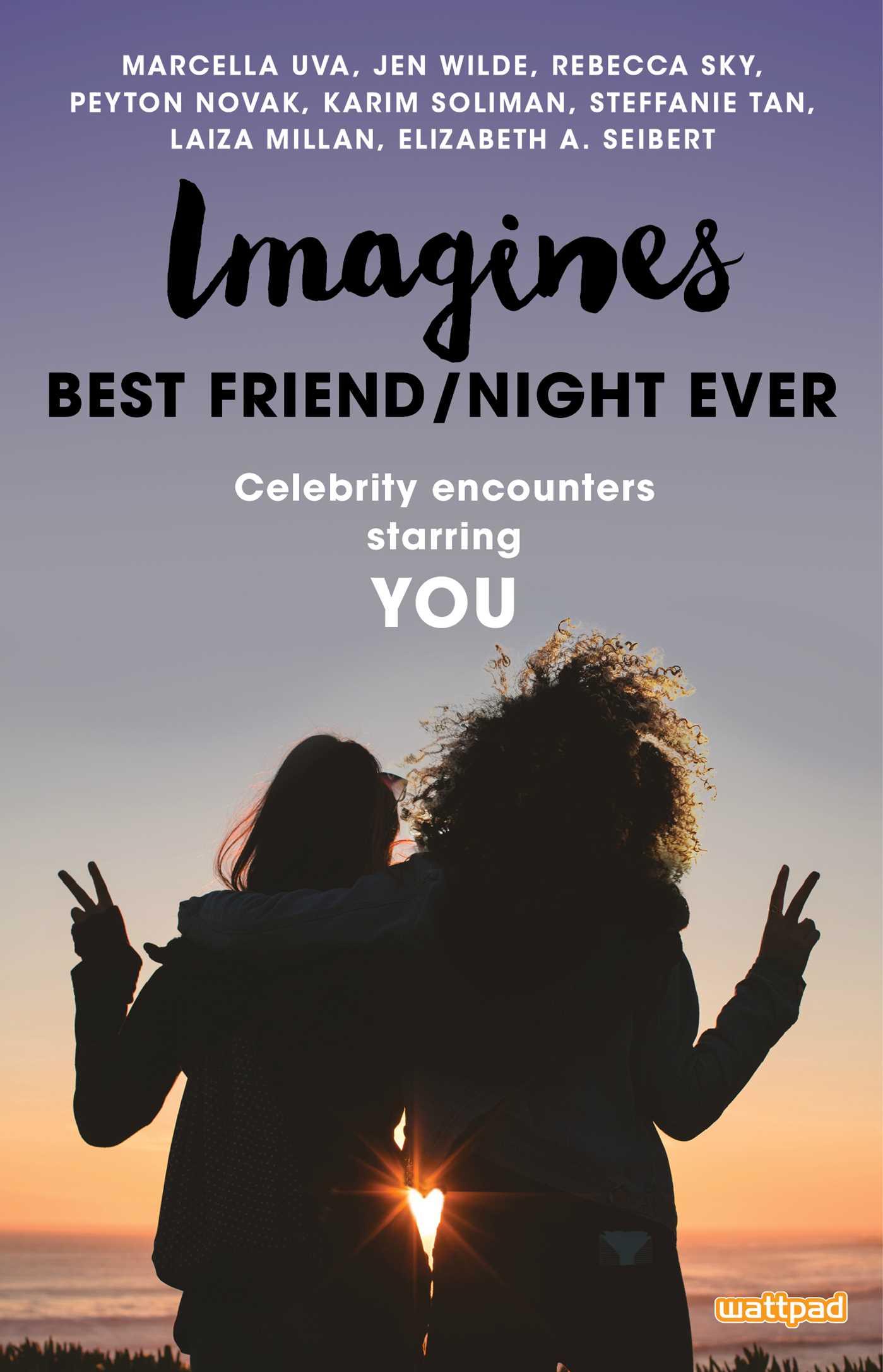 Imagines best friend night ever 9781501158674 hr