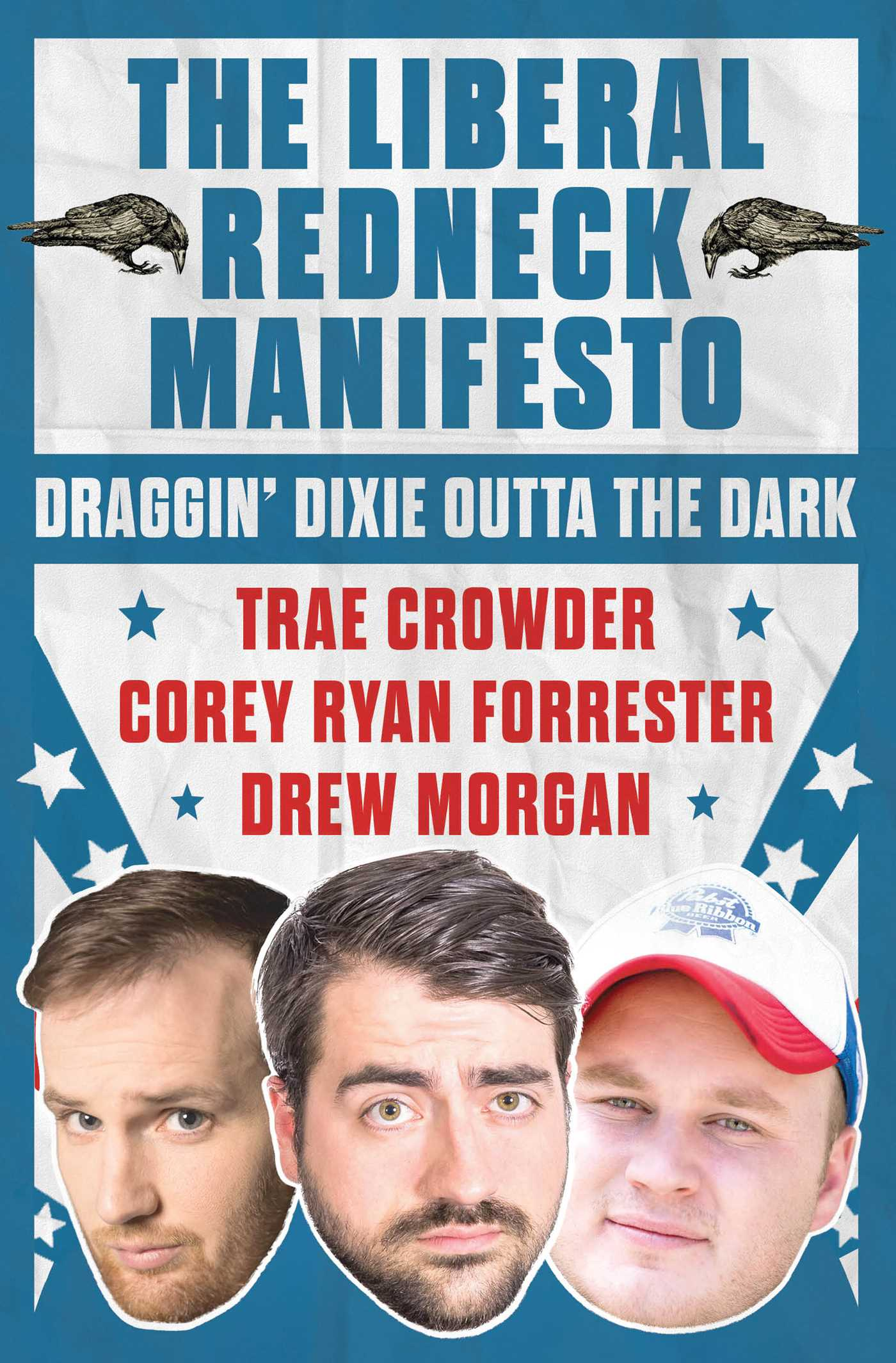 The liberal redneck manifesto 9781501160387 hr