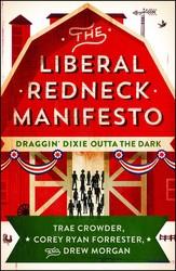 The Liberal Redneck Manifesto
