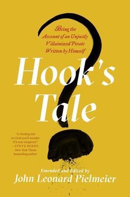 Hook's Tale eBook by John Leonard Pielmeier | Official