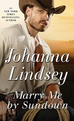 Marry Me by Sundown | Book by Johanna Lindsey | Official Publisher