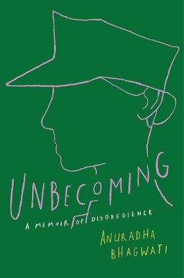 17d38f8d873 Unbecoming | Book by Anuradha Bhagwati | Official Publisher Page ...
