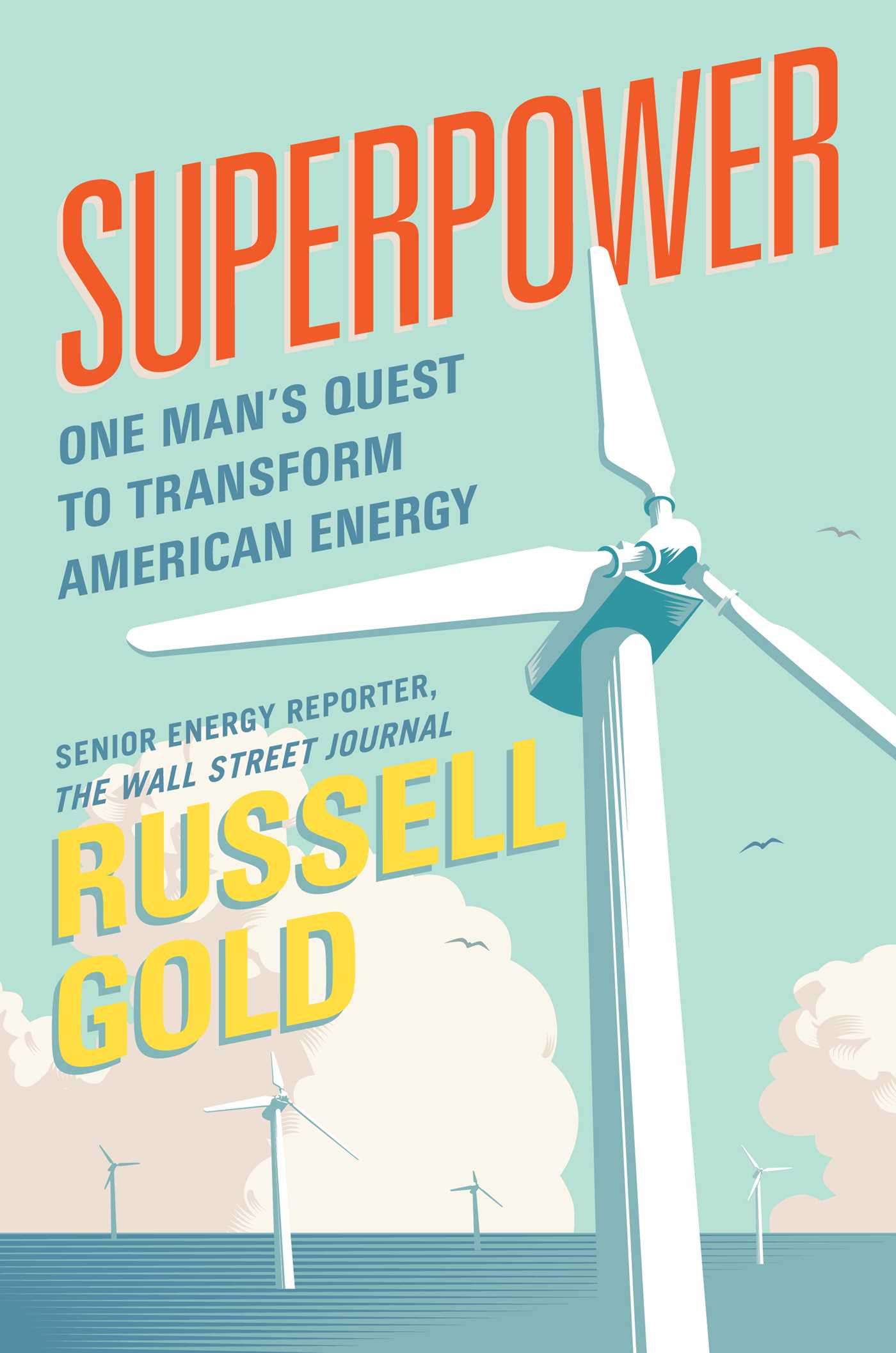 Superpower | Book by Russell Gold | Official Publisher Page