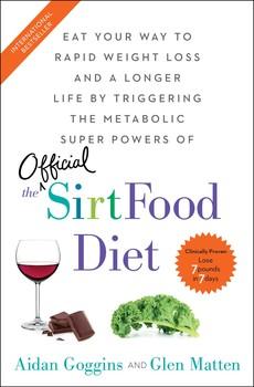 The Sirtfood Diet Book By Aidan Goggins Glen Matten Official