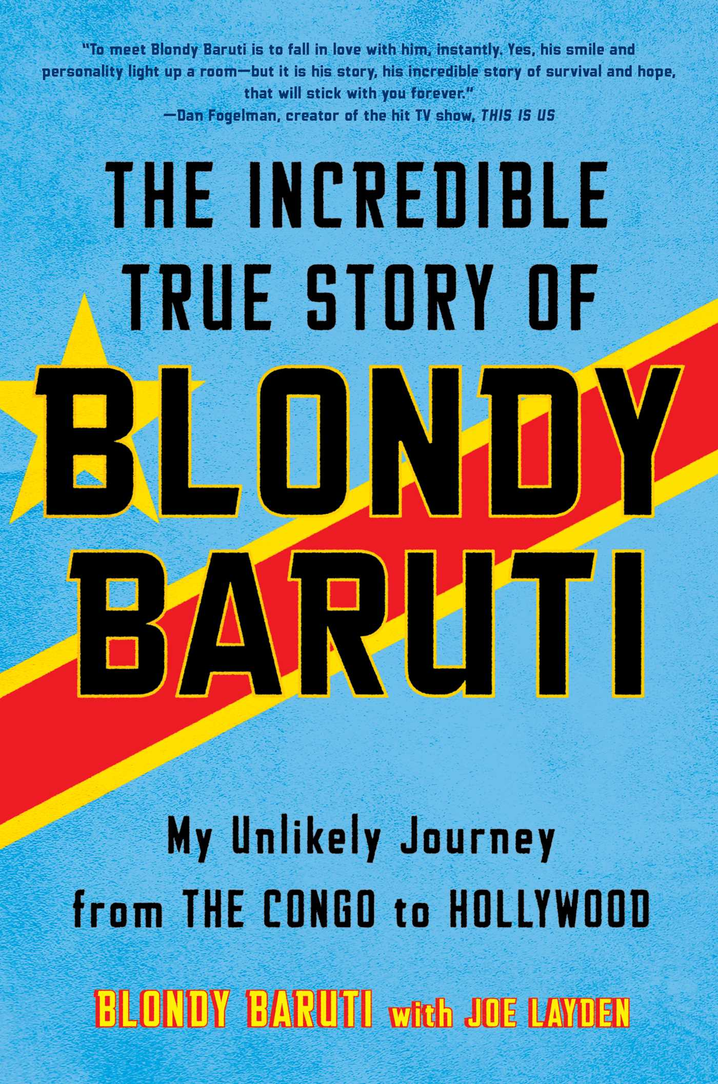 The incredible true story of blondy baruti 9781501164996 hr