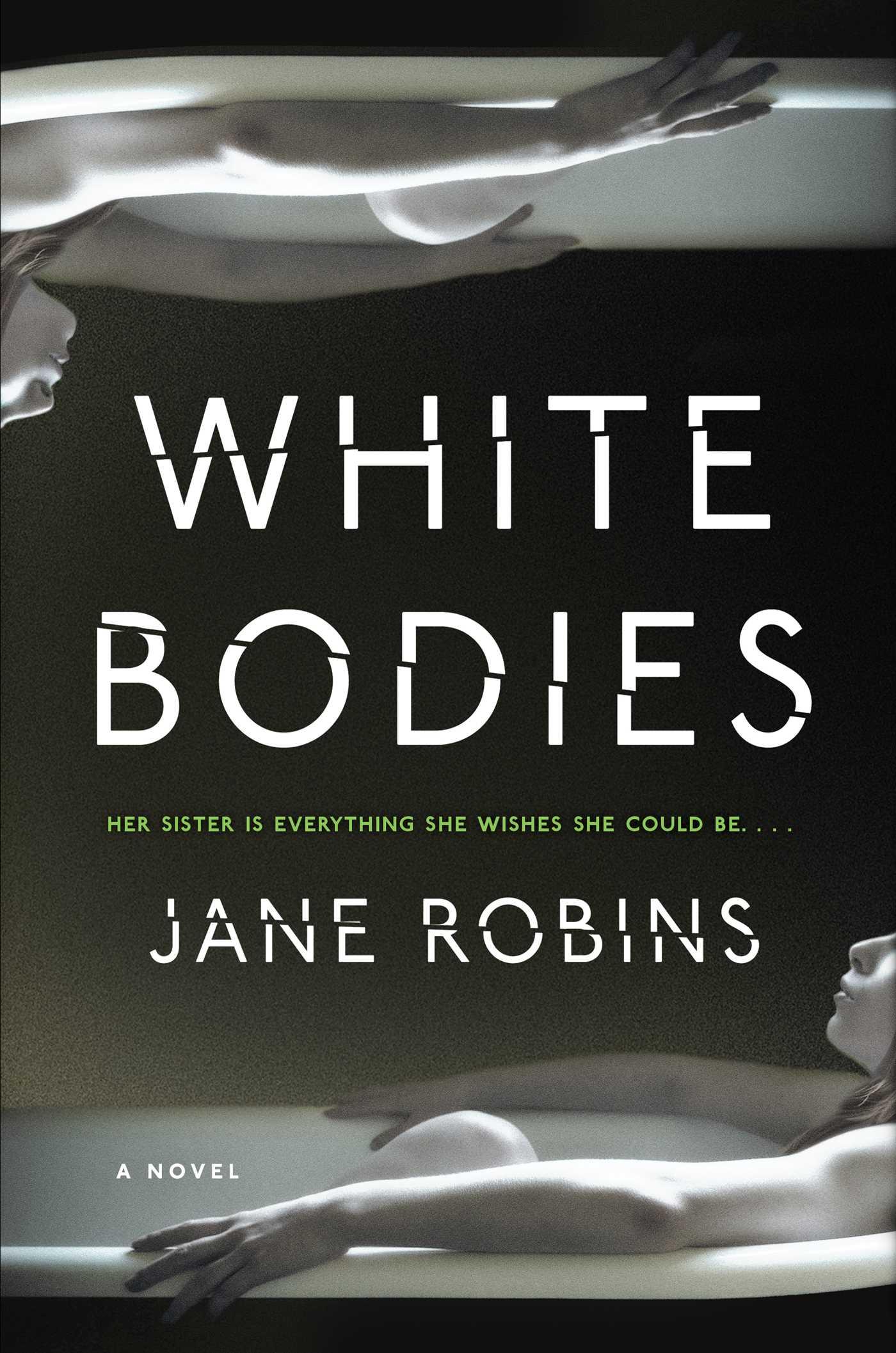 White bodies 9781501165085 hr