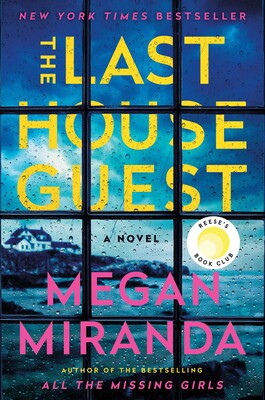 The Last House Guest | Book by Megan Miranda | Official Publisher